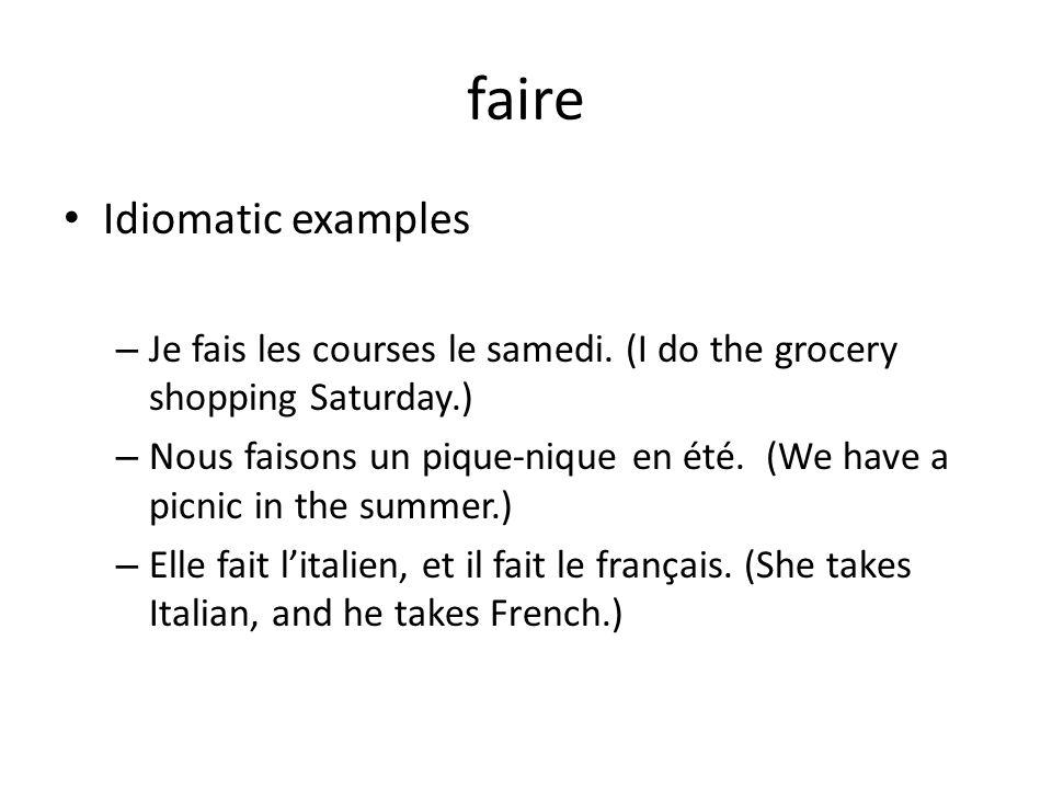 faire Idiomatic examples