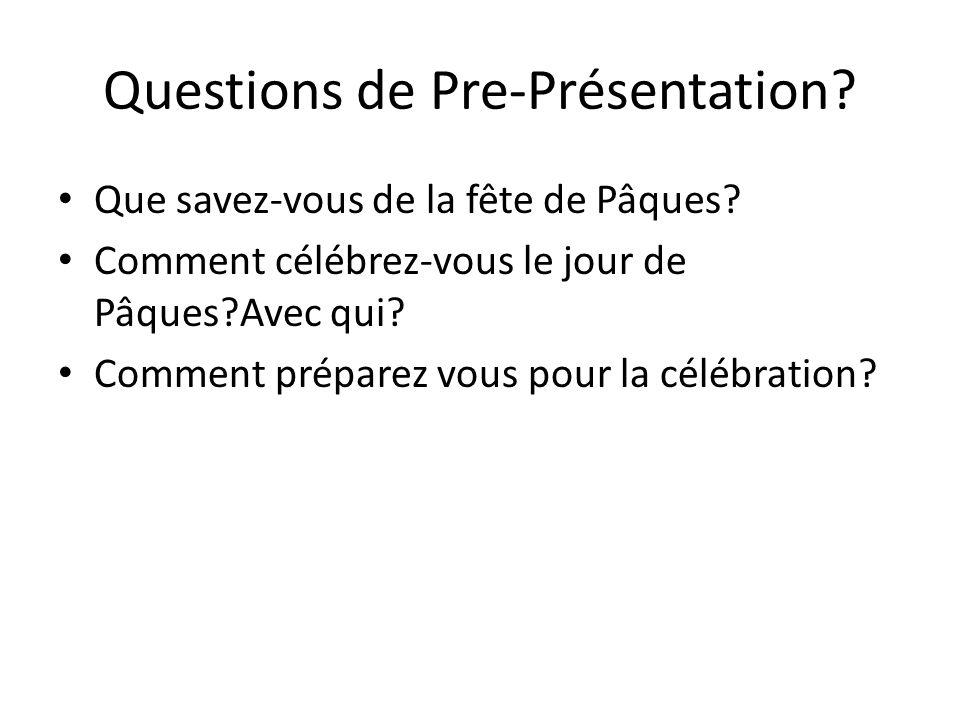 Questions de Pre-Présentation