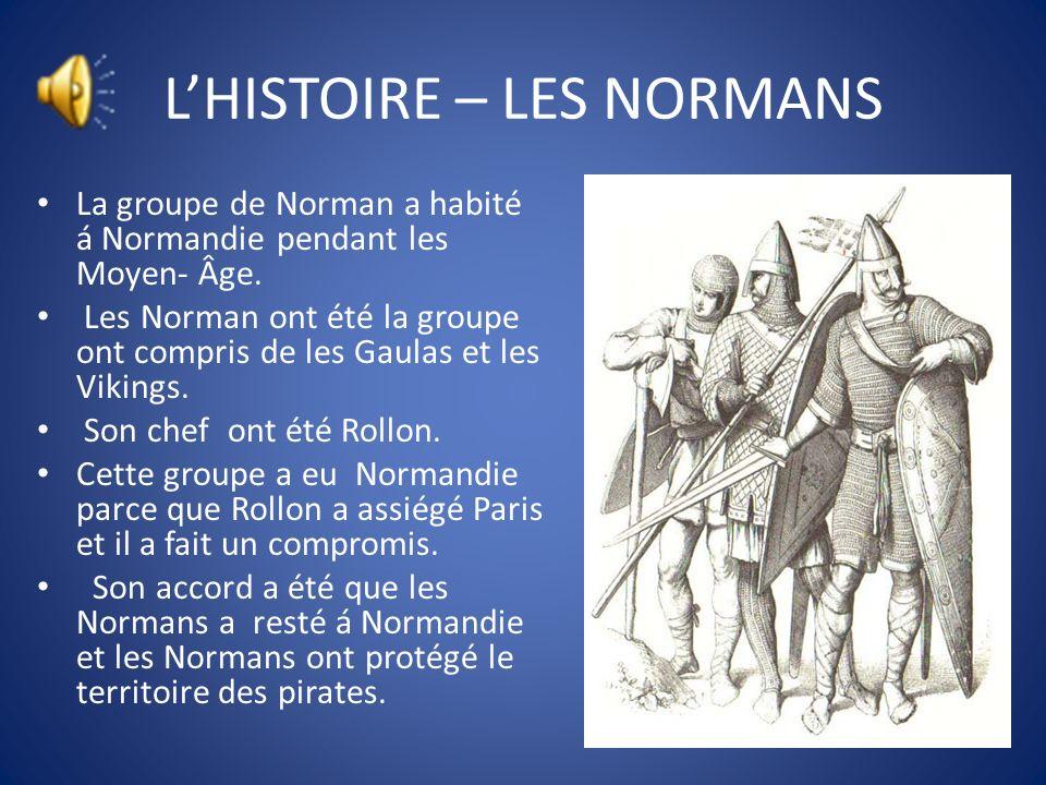 L'HISTOIRE – LES NORMANS