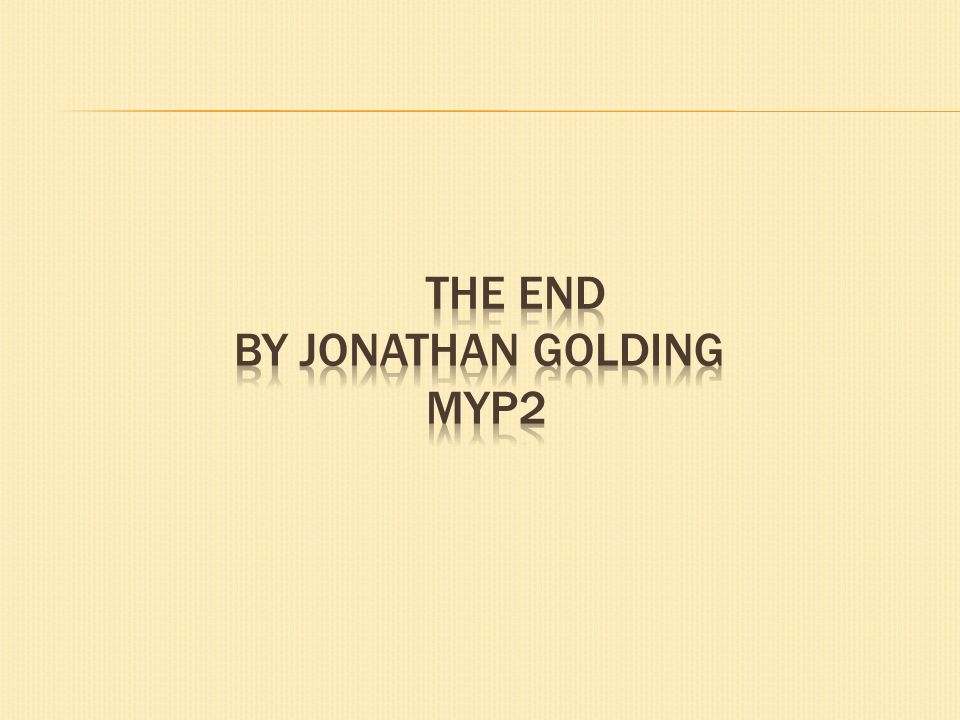 The End By Jonathan Golding Myp2