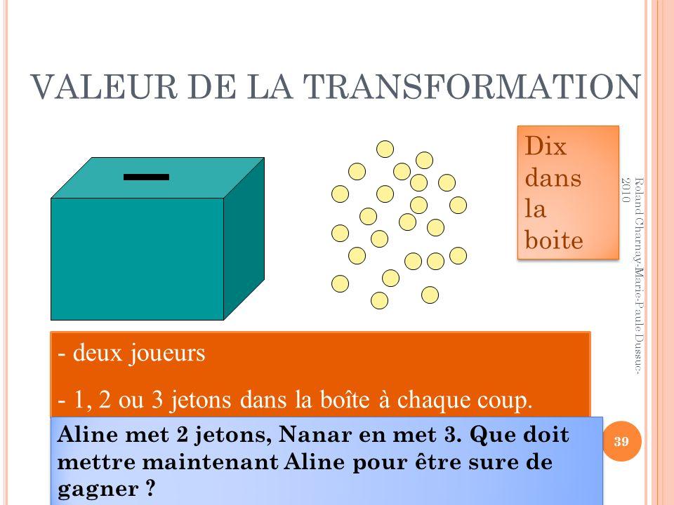 VALEUR DE LA TRANSFORMATION
