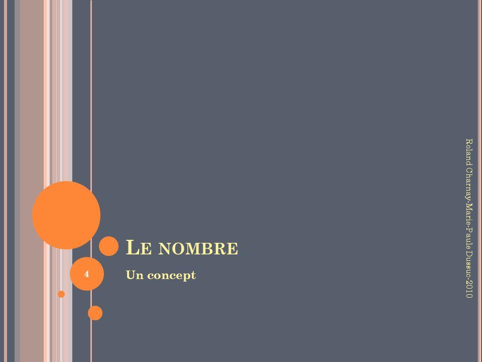 Le nombre Un concept Roland Charnay-Marie-Paule Dussuc-2010