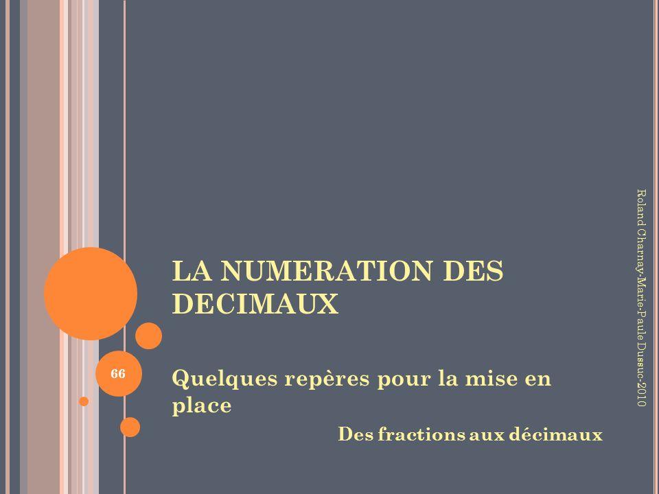 LA NUMERATION DES DECIMAUX