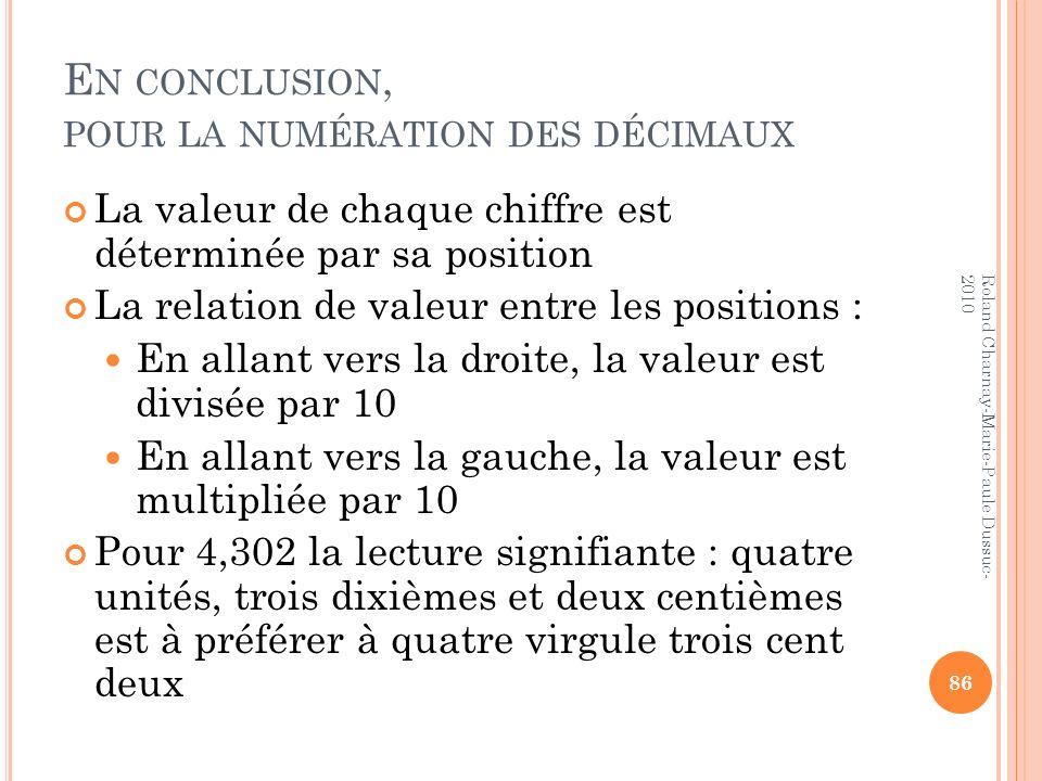 En conclusion, pour la numération des décimaux