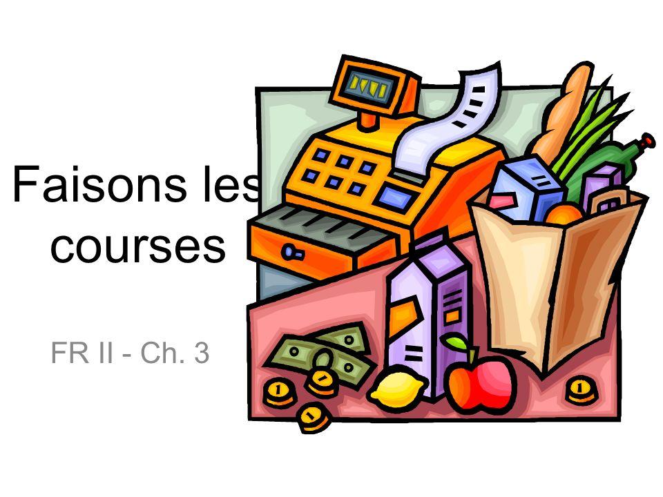 Faisons les courses FR II - Ch. 3