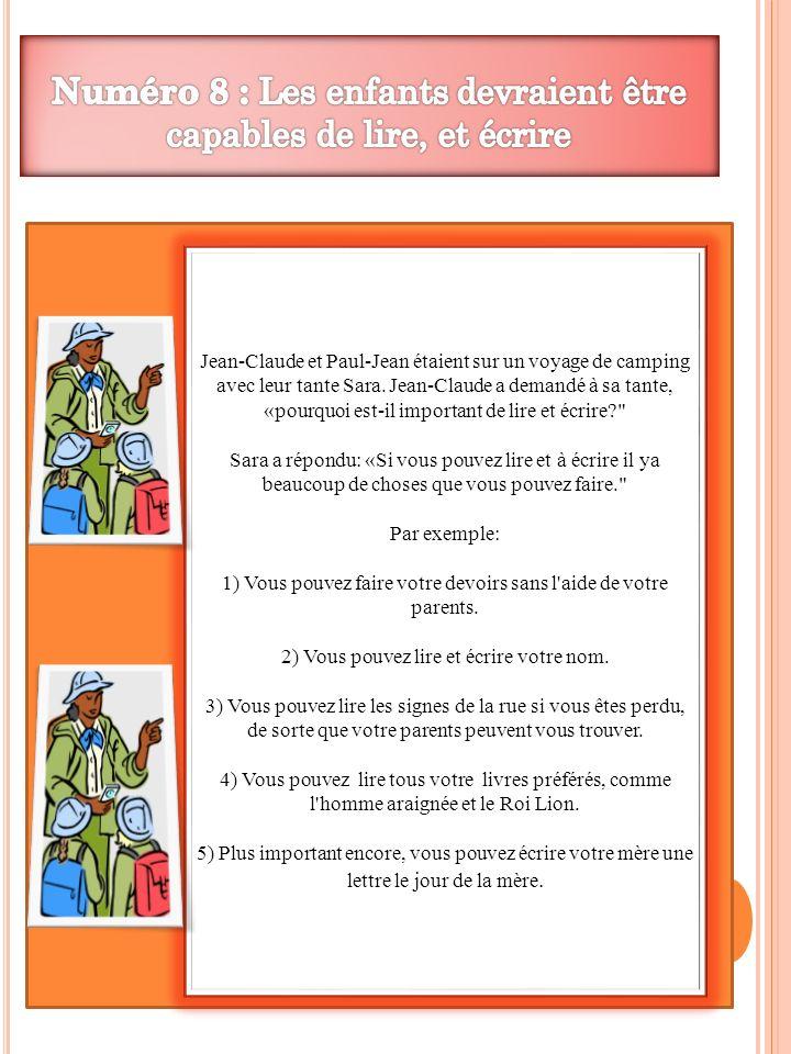 Numéro 8 : Les enfants devraient être capables de lire, et écrire