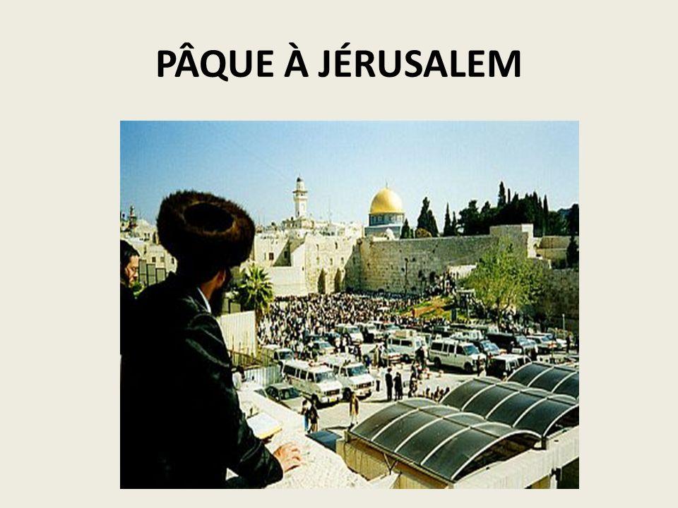 PÂQUE À JÉRUSALEM