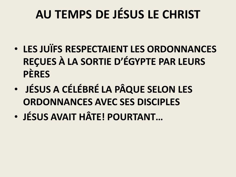 AU TEMPS DE JÉSUS LE CHRIST