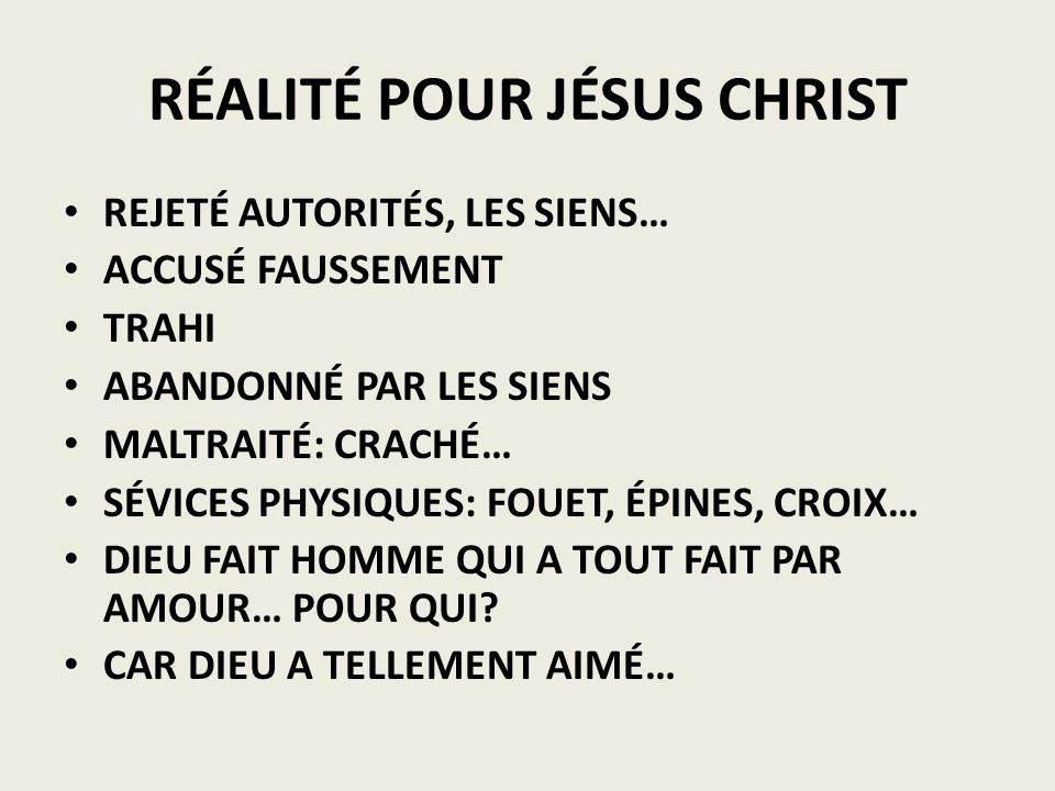 RÉALITÉ POUR JÉSUS CHRIST