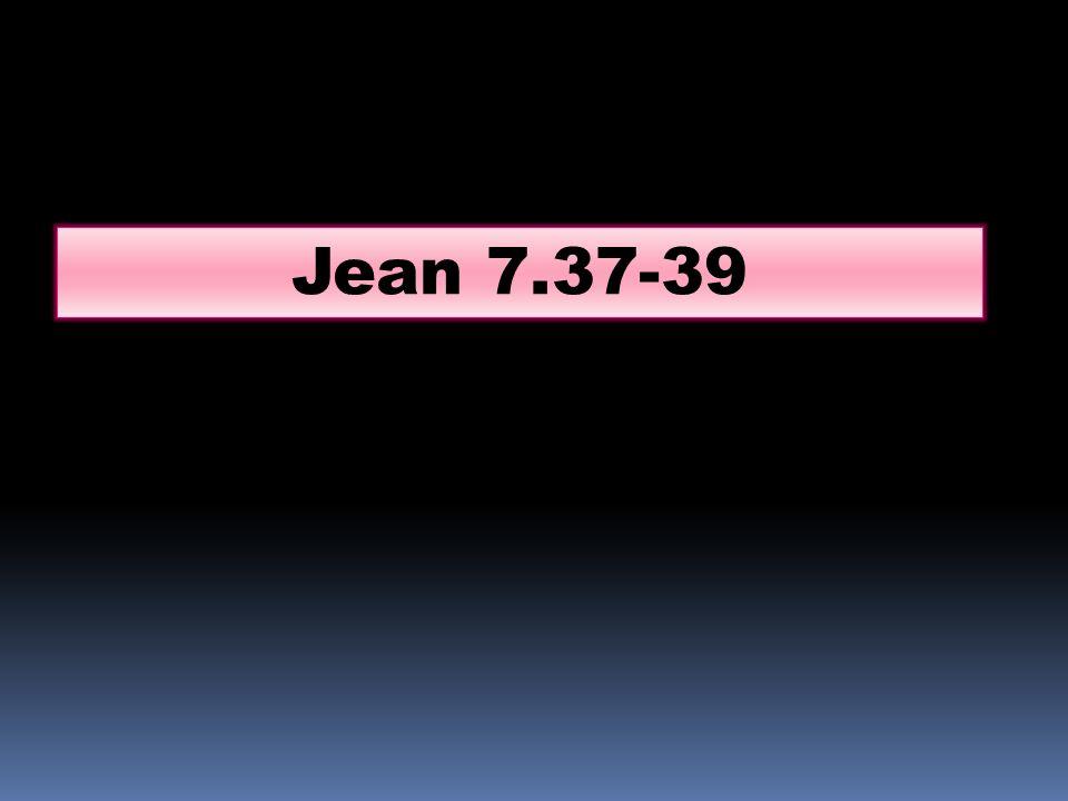 Jean 7.37-39