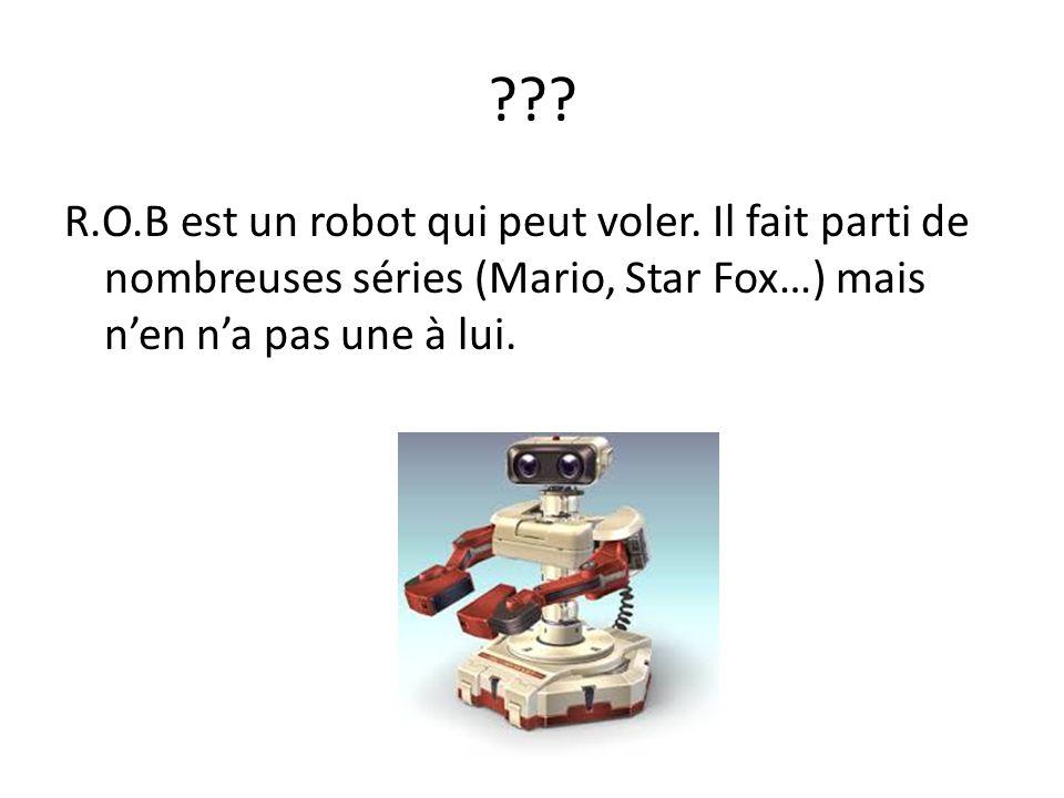 . R.O.B est un robot qui peut voler.