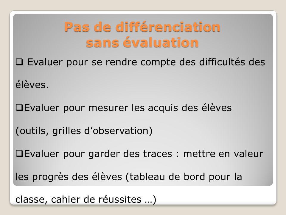 Pas de différenciation sans évaluation