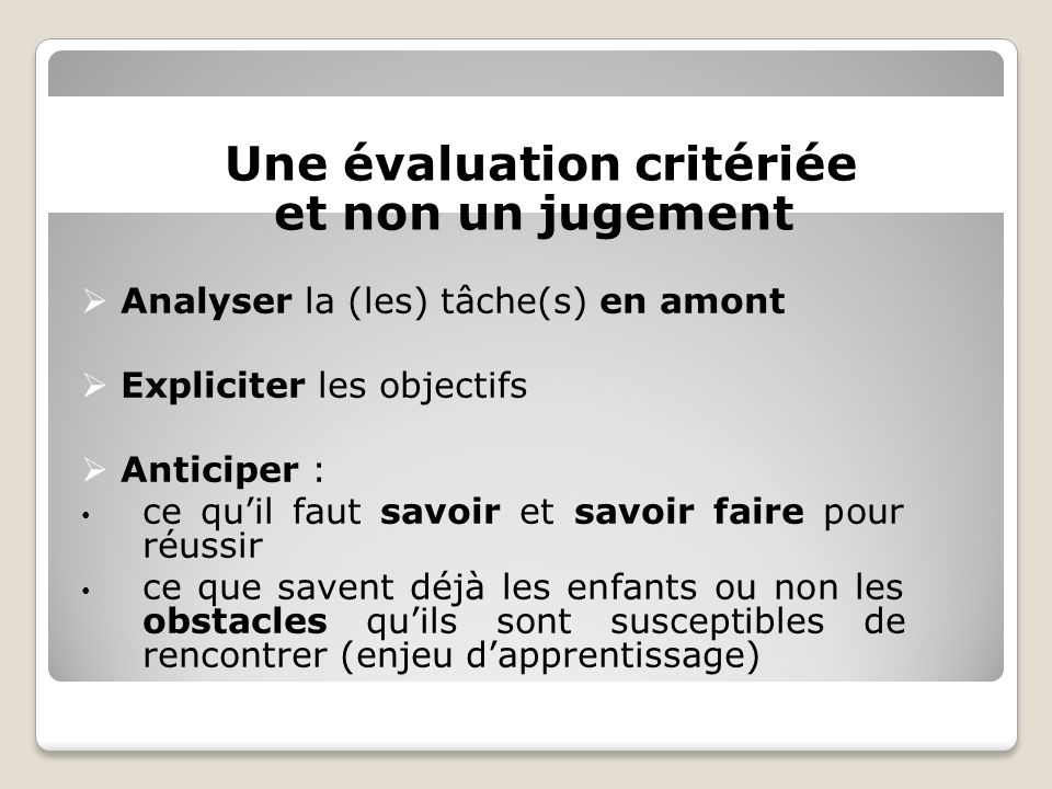 Une évaluation critériée