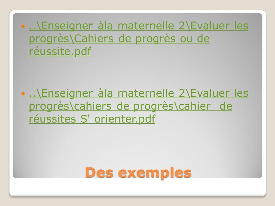..\Enseigner àla maternelle 2\Evaluer les progrès\Cahiers de progrès ou de réussite.pdf