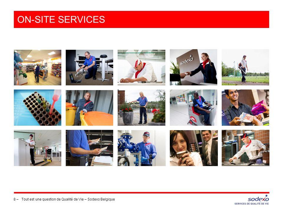 on-site services Tout est une question de Qualité de Vie – Sodexo Belgique