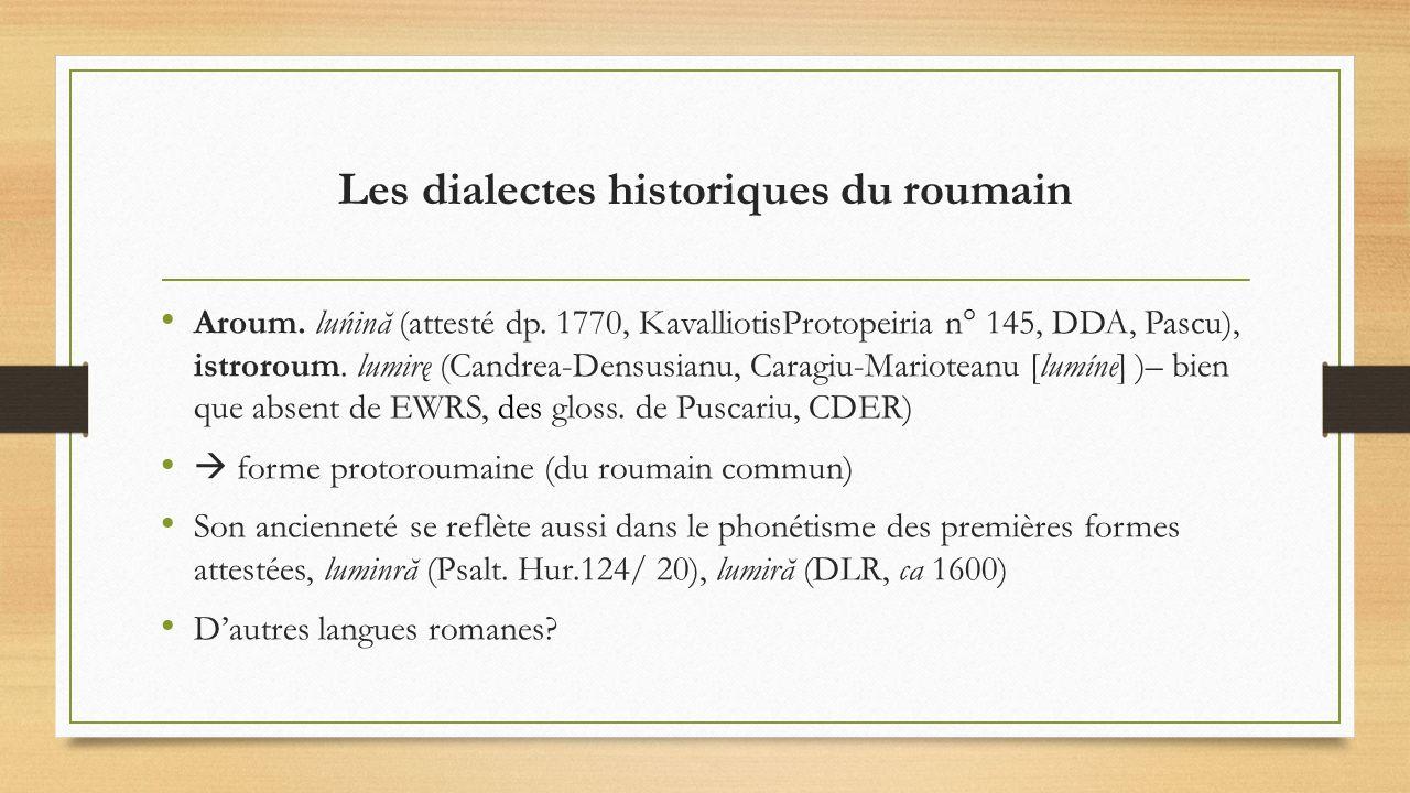 Les dialectes historiques du roumain
