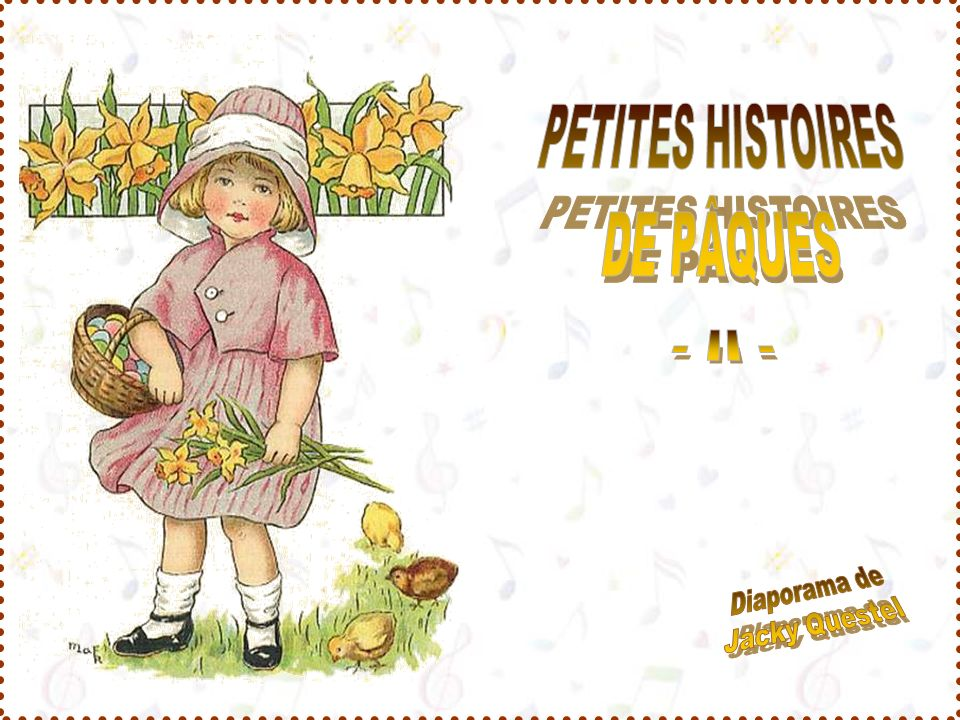 PETITES HISTOIRES DE PÂQUES - II -