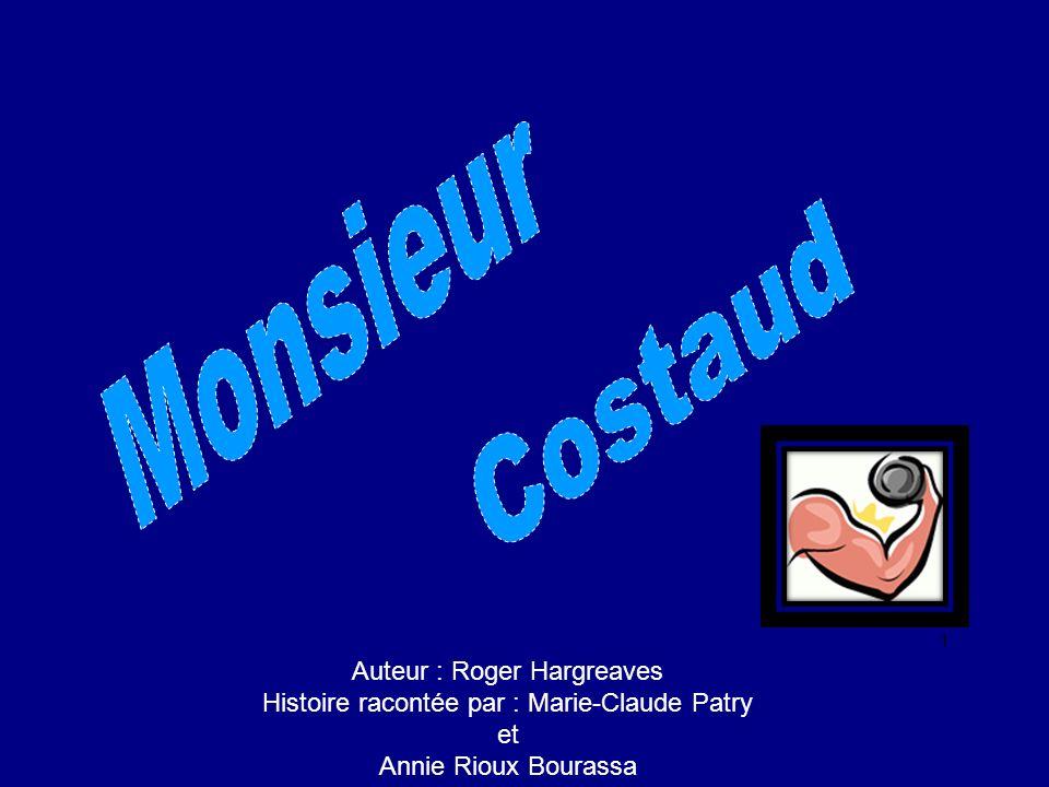 Monsieur Costaud Auteur : Roger Hargreaves