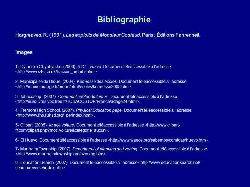 Bibliographie Hargreaves, R. (1991). Les exploits de Monsieur Costaud. Paris : Éditions Fahrenheit.