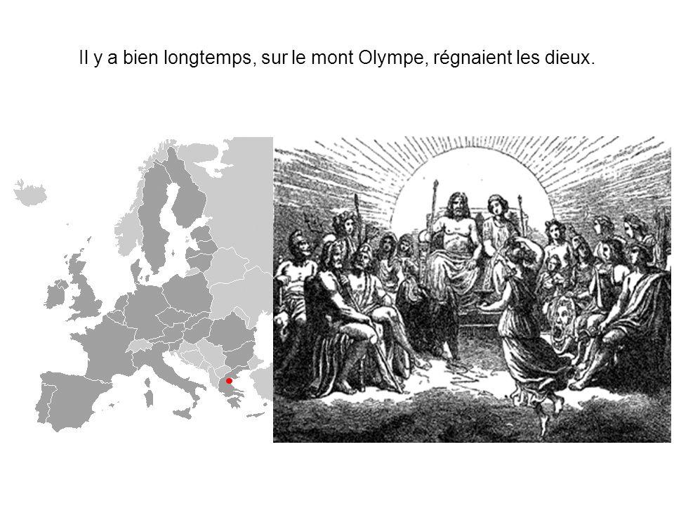 Il y a bien longtemps, sur le mont Olympe, régnaient les dieux.