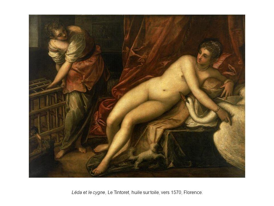 Léda et le cygne, Le Tintoret, huile sur toile, vers 1570, Florence.