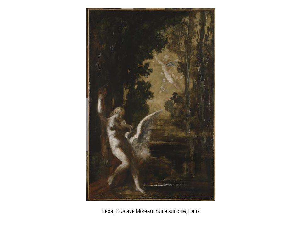 Léda, Gustave Moreau, huile sur toile, Paris.