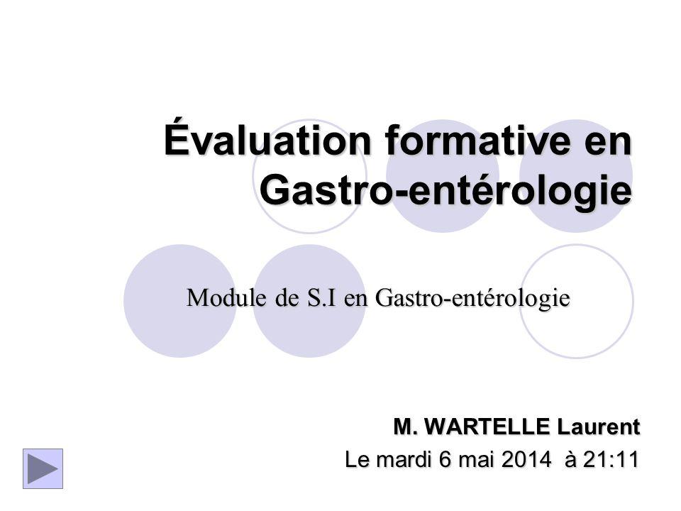 Évaluation formative en Gastro-entérologie