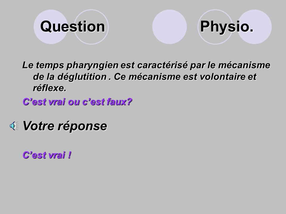 Question Physio. Votre réponse