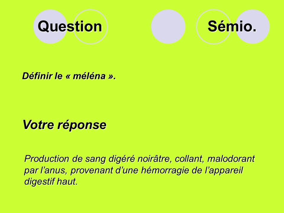 Question Sémio. Votre réponse Définir le « méléna ».
