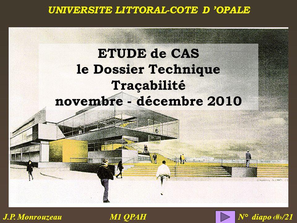 ETUDE de CAS le Dossier Technique Traçabilité novembre - décembre 2010
