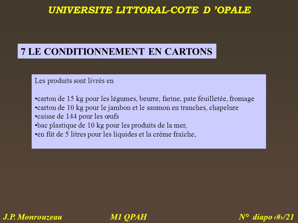 7 LE CONDITIONNEMENT EN CARTONS