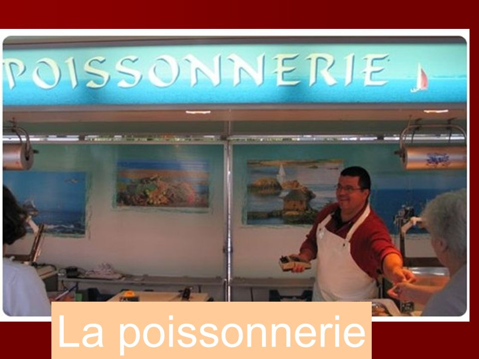 La poissonnerie