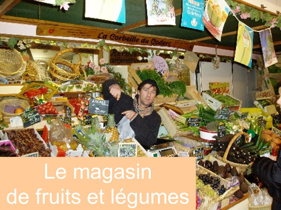 Le magasin de fruits et légumes