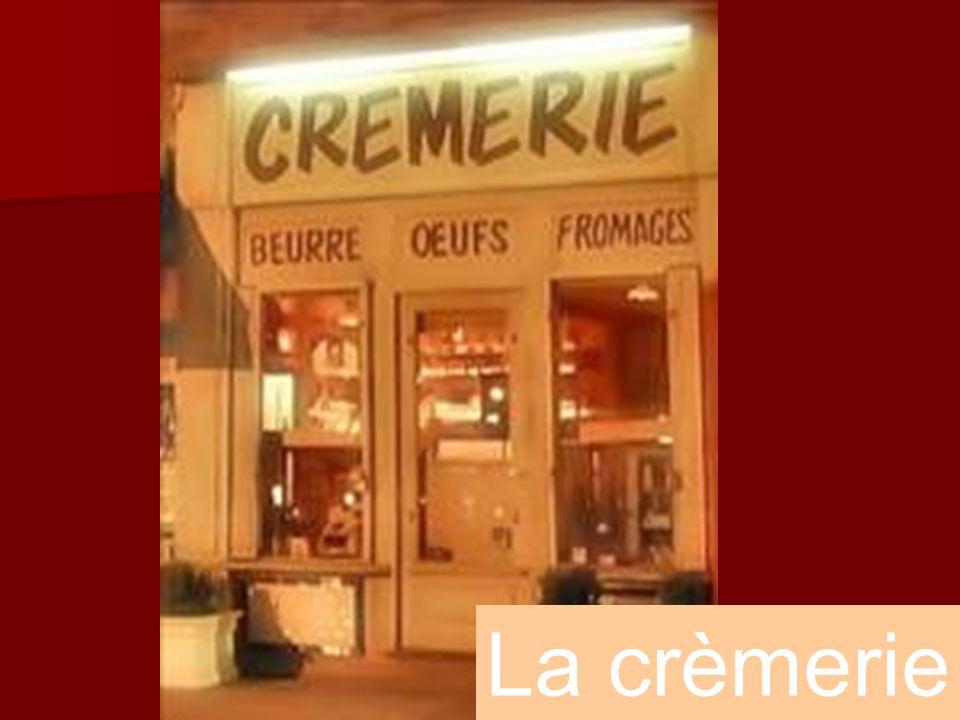 La crèmerie