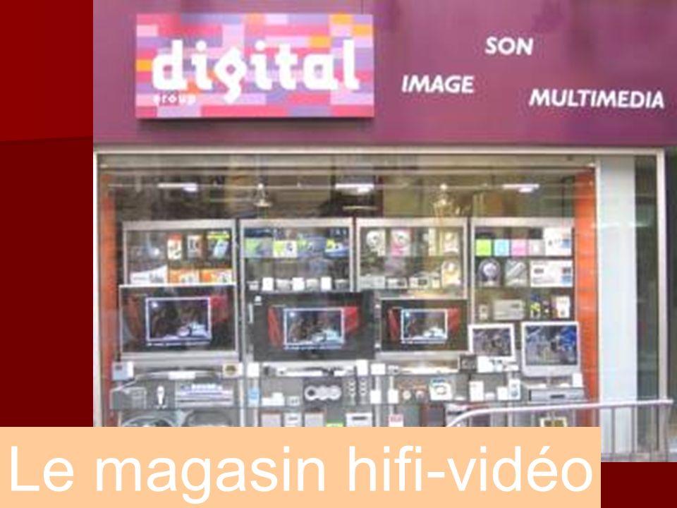 Le magasin hifi-vidéo