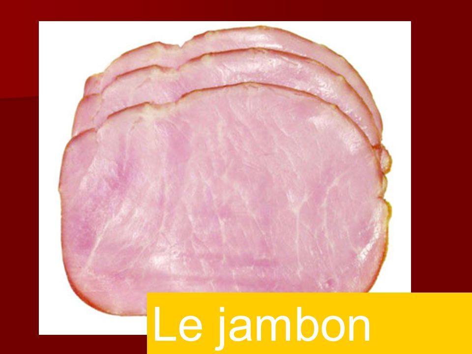 Le jambon