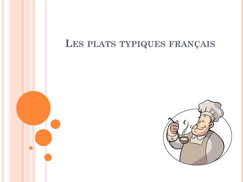 Les plats typiques français