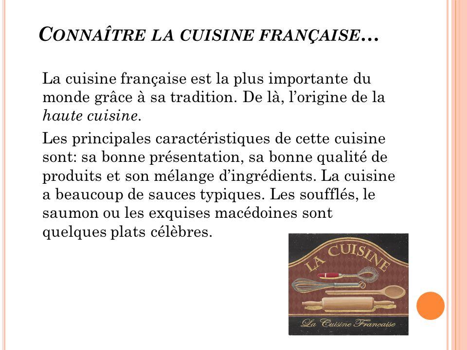 Connaître la cuisine française…