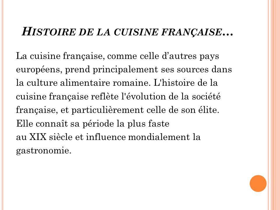 Histoire de la cuisine française…