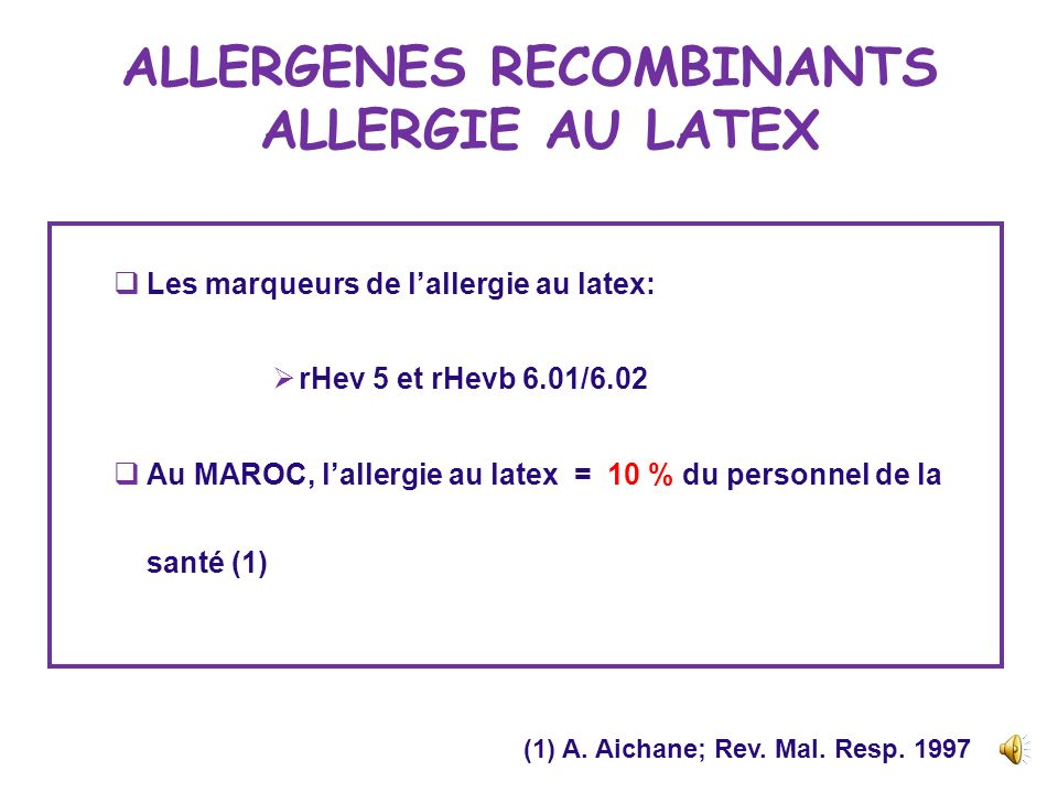 ALLERGENES RECOMBINANTS ALLERGIE AU LATEX