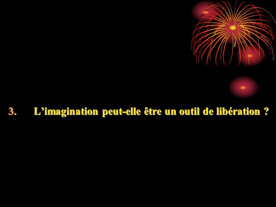 L'imagination peut-elle être un outil de libération