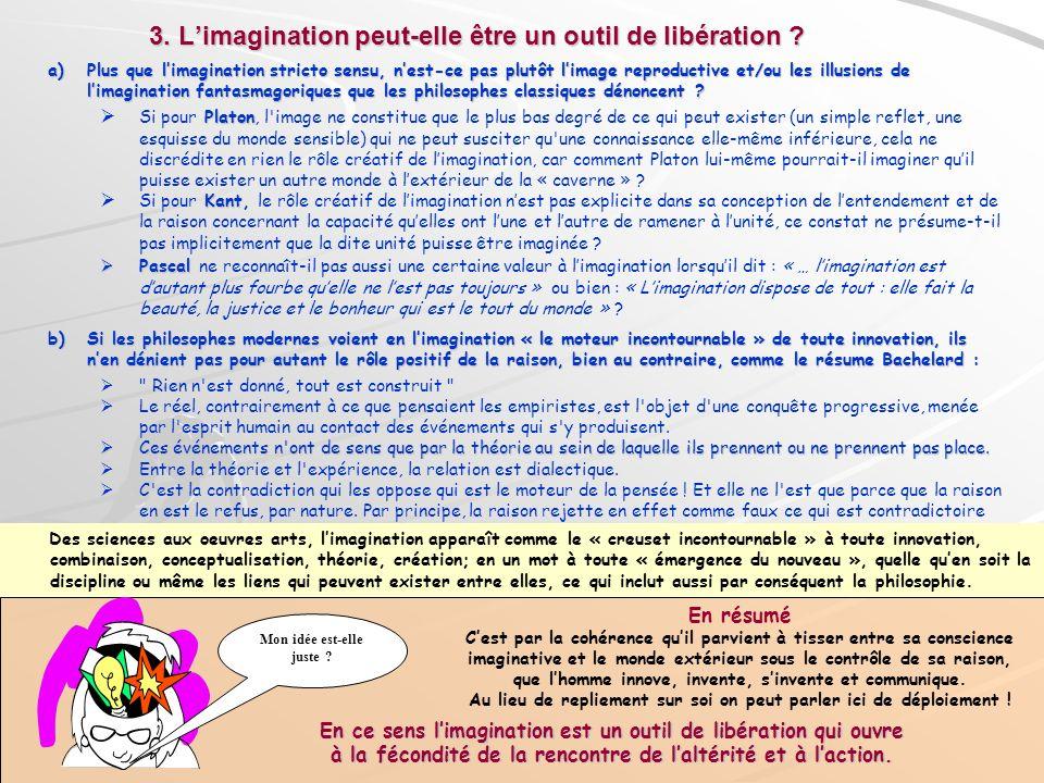 3. L'imagination peut-elle être un outil de libération