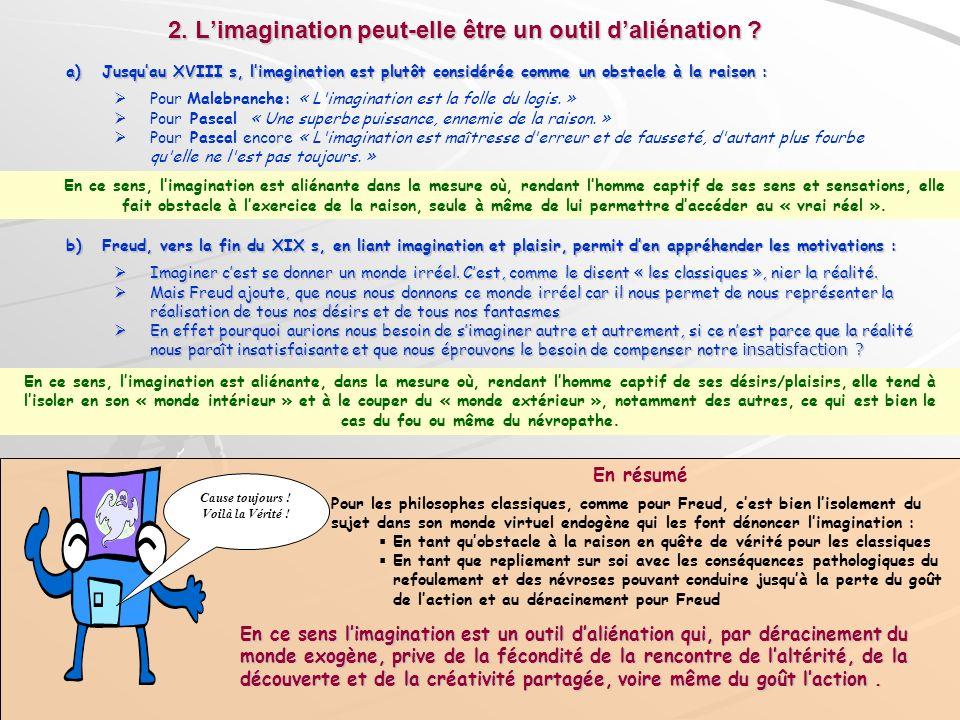 2. L'imagination peut-elle être un outil d'aliénation