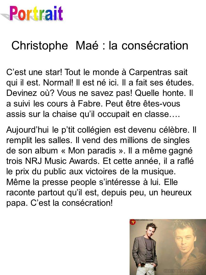 Christophe Maé : la consécration