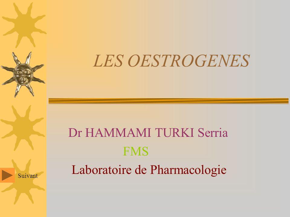 Dr HAMMAMI TURKI Serria FMS Laboratoire de Pharmacologie