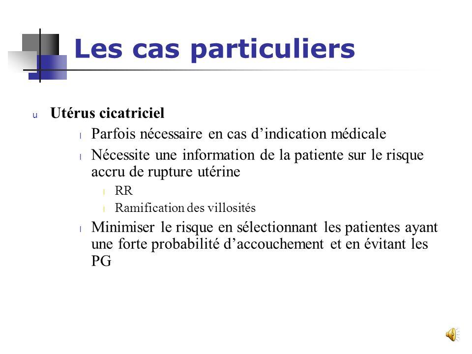 Les cas particuliers Utérus cicatriciel