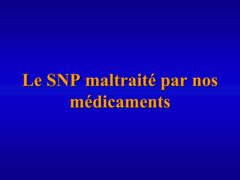 Le SNP maltraité par nos médicaments