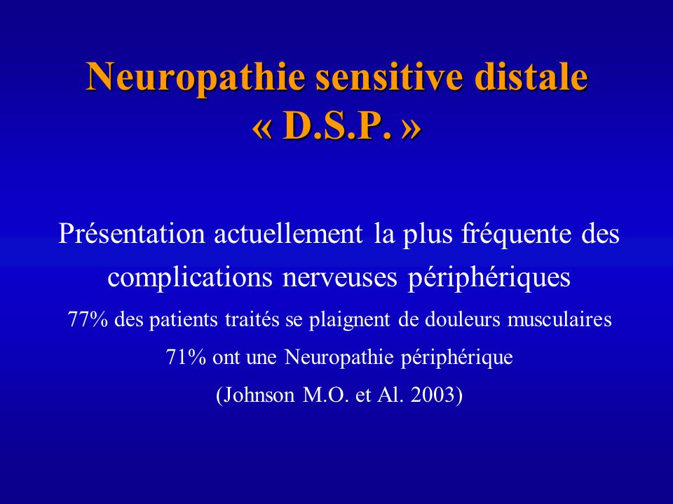 Neuropathie sensitive distale « D.S.P. »