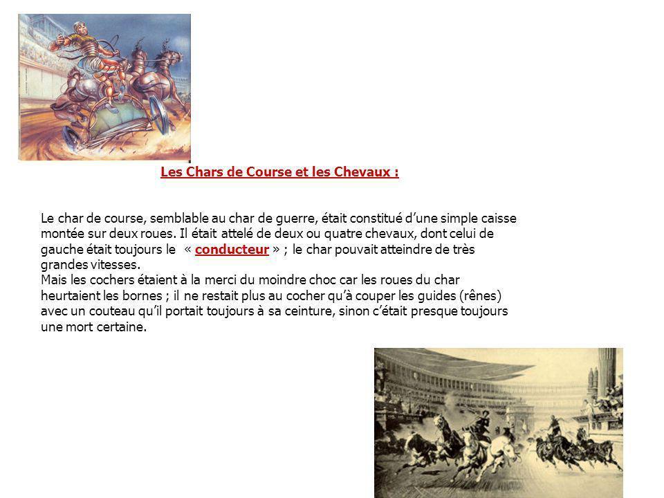 Les Chars de Course et les Chevaux :