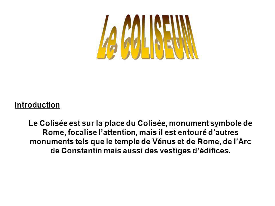 Le COLISEUM Introduction